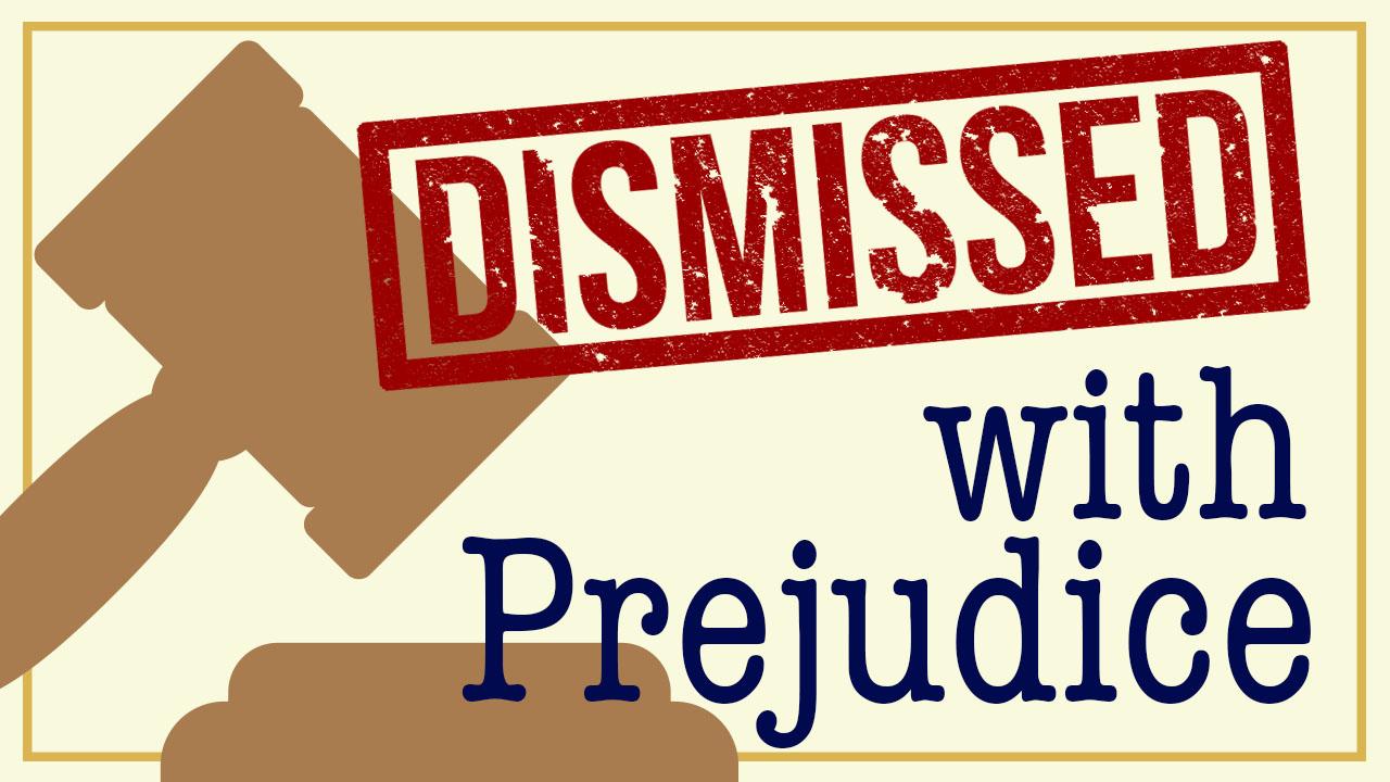new dismissed with prejudice